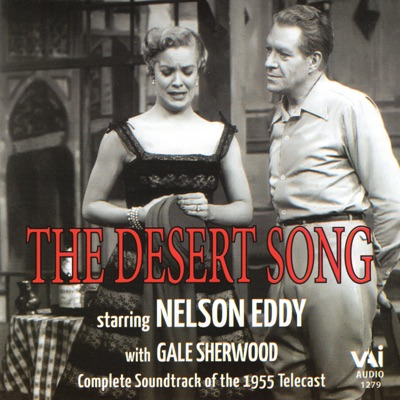 The Desert Song (Operetta in Two Acts) - Nelson Eddy