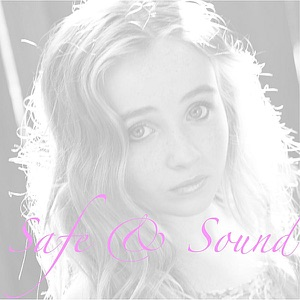 Sabrina Carpenter - Safe and Sound