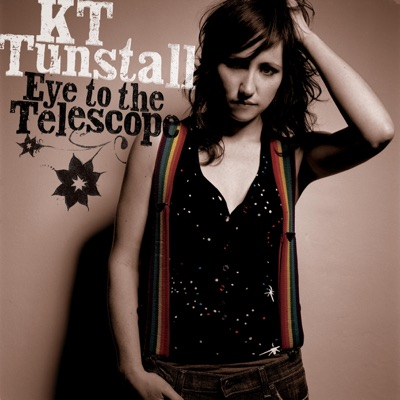 Eye to the Telescope - KT Tunstall