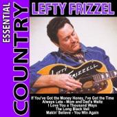 Lefty Frizzell - If You've Got the Money Honey, I've Got the Time