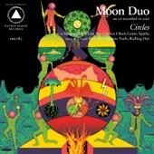 Moon Duo - Sleepwalker