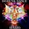 Do-Funk Dance - Single ジャケット写真