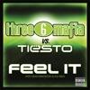 Feel It (Three 6 Mafia vs. Tiesto) [with Sean Kingston & Flo Rida] - Single
