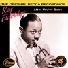 It's The Talk Of The Town - Roy Eldridge And His Orchestra