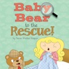 Baby Bear to the Rescue! (Unabridged)