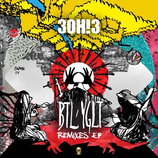 BTL/YGLT (Remixes) - EP
