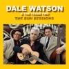 Dale Watson - My Baby Makes Me Gravy Song Lyrics