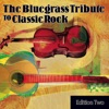 The Bluegrass Tribute to Classic Rock Vol 2