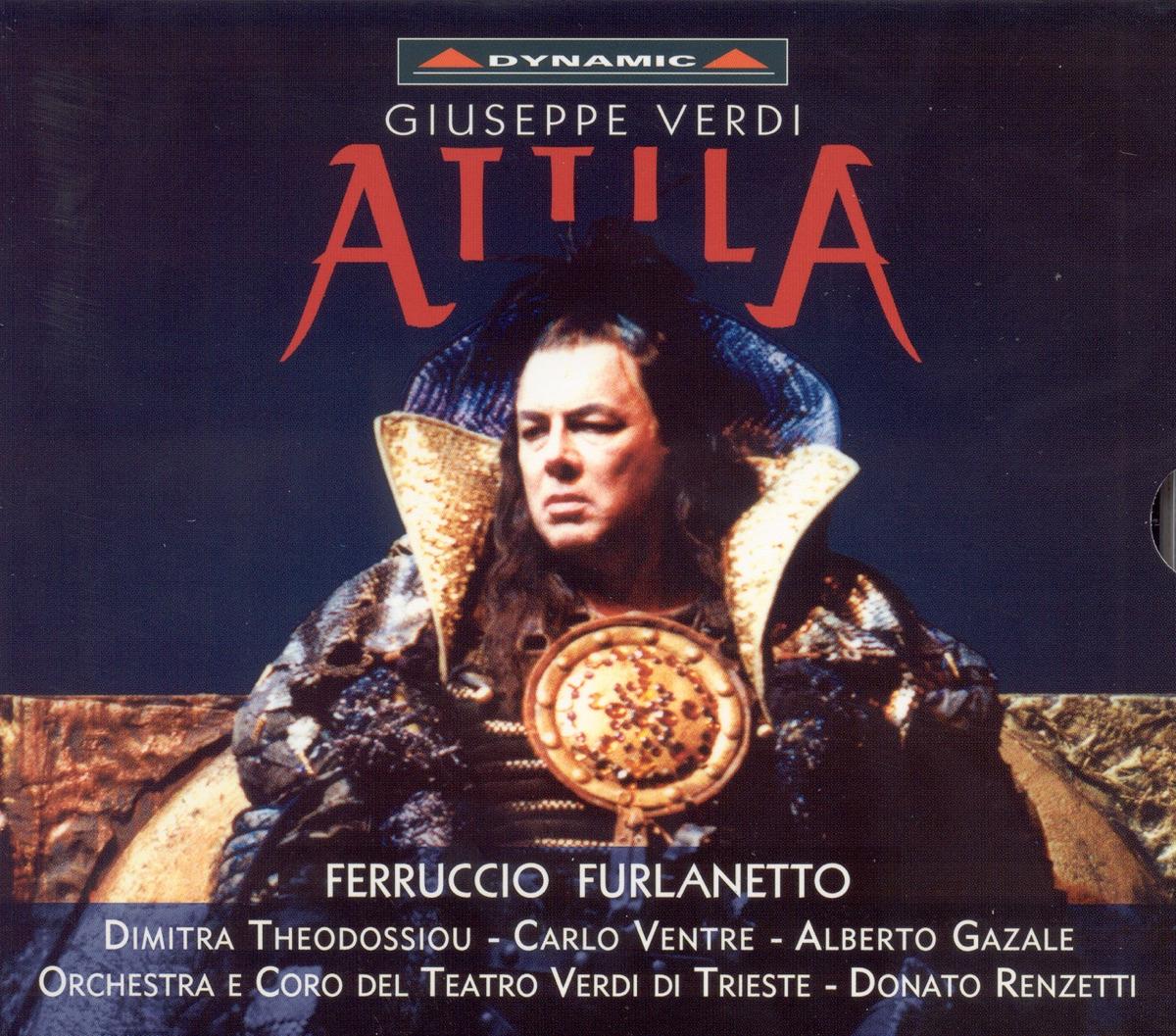 Verdi Attila Ferruccio Furlanetto Alessandro Cosentino Donato Renzetti Daniele Tonini Trieste Teatro Verdi Chorus  Trieste Teatro Verdi Orchestra CD cover
