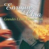 Enrique Chia - Inolvidable / Usted