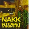 Street Minimum, Nakk Mendosa