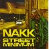 Street Minimum, Nakk Mendosa