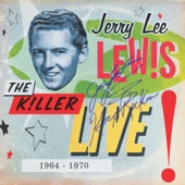Jerry Lee Lewis - Got You On My Mind Again