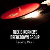 Alexis Korner's Breakdown Group - Roundhouse Stomp