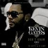 Kevin Gates - Don't Know (Remix) [feat. Yo Gotti & K Camp]