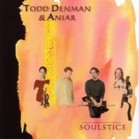 Soulstice by Todd Denman & Aniar on Apple Music