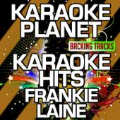 Karaoke Hits Frankie Laine (Karaoke Version) - EP