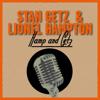 Stan Getz & Lionel Hampton - Hamp and Getz kunstwerk