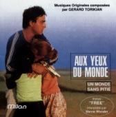 Aux yeux du monde / Un monde sans pitié (Bandes Originales des films d'Eric Rochant), 1991