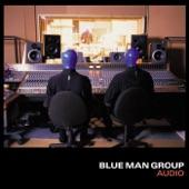 Blue Man Group - Tension