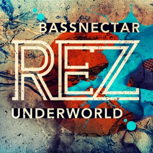 Rez (Bassnectar Remix) - Single Mp3 Download