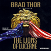Brad Thor - The Lions of Lucerne (Unabridged)  artwork