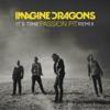 It's Time (Passion Pit Remix) - Single