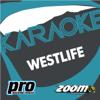 Zoom Karaoke: Westlife - Zoom Karaoke