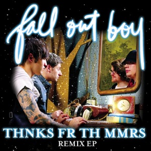 Thnks Fr Th Mmrs Remix - EP Mp3 Download