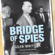 Giles Whittell - Bridge of Spies: A True Story of the Cold War (Unabridged)