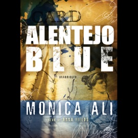 Alentejo Blue (Unabridged) - Monica Ali mp3 listen download