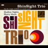 ShinSight Trio - No Clouds on a Sunny Day