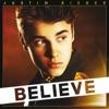 Believe (Deluxe Edition), Justin Bieber