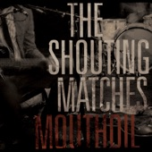 The Shouting Matches - House Call