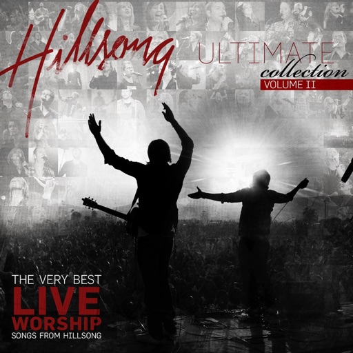 Hillsong Ultimate Collection, Vol. 2 (The Very Best Live Worship Songs from Hillsong)