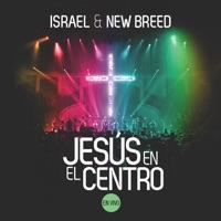Israel & New Breed - Jesús en el Centro