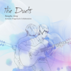 The Duets (Deluxe Edition) - Jung Sungha