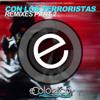 Tony Bezares - Con los Terroristas (ITO-G Remix) ilustración