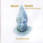 Okay Temiz & The Zurna Project - Ada Çiftetellisi / Island Çiftetelli