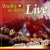 Oesch's die Dritten - Live ... unsere grössten Hits - Oesch's die Dritten