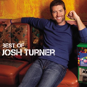 Best of Josh Turner Mp3 Download