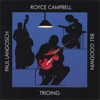 Yours Is My Heart Alone  - Royce Campbell