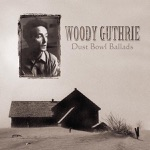 Woody Guthrie - I Ain't Got No Home In This World Anymore