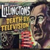 Death By Television, The Lillingtons