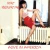 Alive In America (Live), Pat Benatar