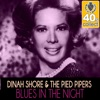 Blues in the Night (Remastered) - Single, Dinah Shore & The Pied Pipers