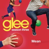 Mean (Glee Cast Version) - Single