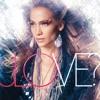 Love?, Jennifer Lopez