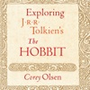 Exploring J.R.R. Tolkien's 'the Hobbit' (Unabridged)