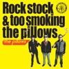 Rock stock & too smoking the pillows ジャケット写真